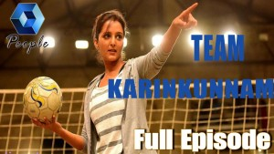 Team Karinkunnam: Chat With Manju Warrier & Co | 6th July 2016 | Full Epsiode